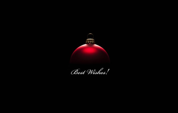 Picture text, holiday, minimalism, ball, best wishes, Best wishes!