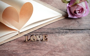 Picture the inscription, rose, Love, notebook, heart