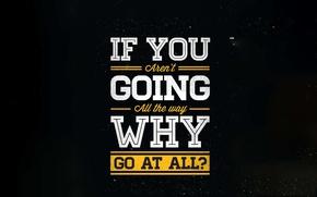 Wallpaper way, motivation, quote