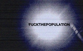 Picture VHS, FUCKTHEPOPULATION, FTP