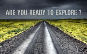 Picture road, perspective, Are you ready to explore