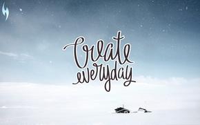 Picture motivation, quote, create