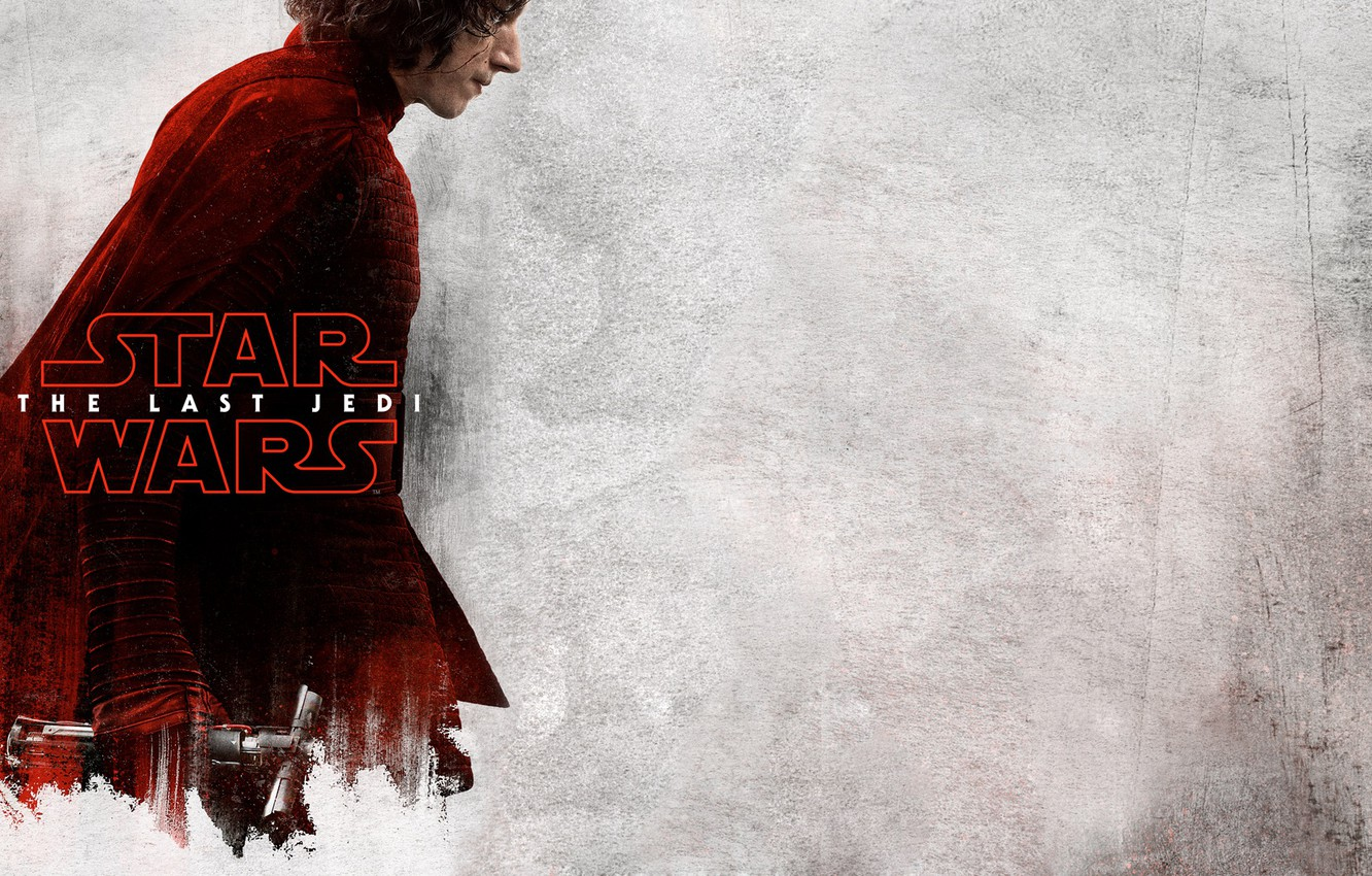 Wallpaper Star Wars Fantasy Actor Science Fiction Movie Poster Film Lightsaber Sci Fi Sci Fi Kylo Ren Adam Driver First Order Official Poster Star Wars The Last Jedi Star Wars The Last