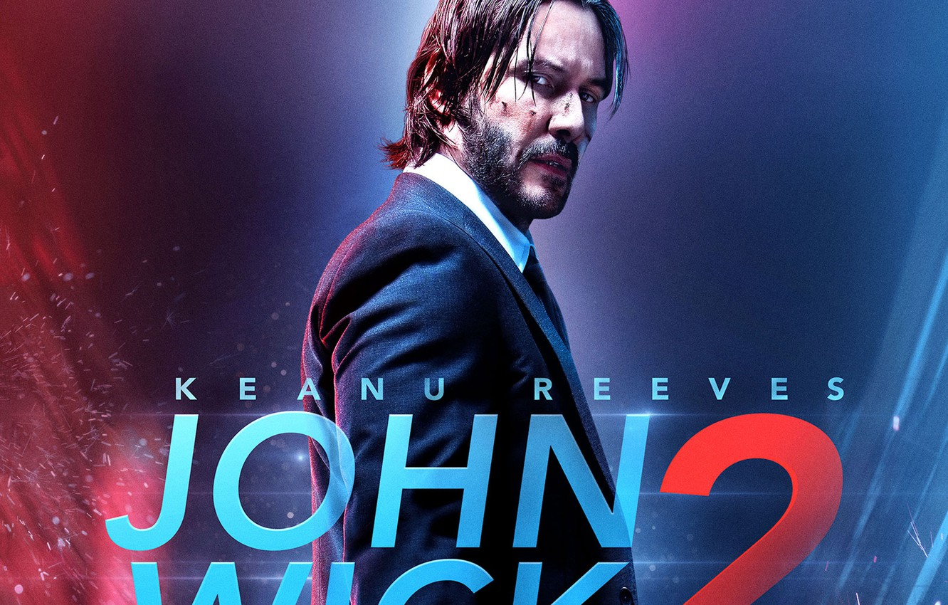 Wallpaper Cinema Blood Man Movie Film Keanu Reeves Powerful Strong John Wick John Wick 2 John Wick Chapter 2 Images For Desktop Section Filmy Download